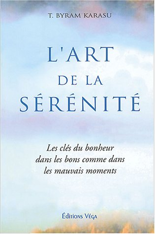 9782858293803: L'art de la sérénité (French Edition)