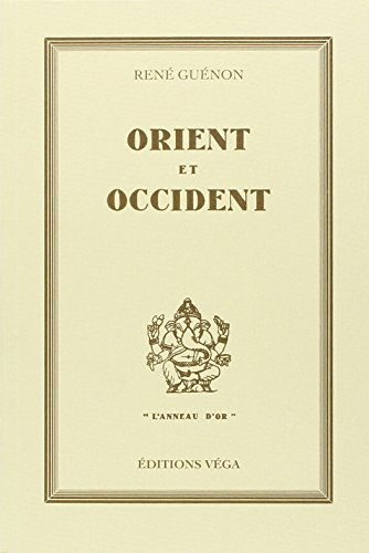 ORIENT ET OCCIDENT: GUENON RENE