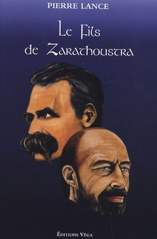 9782858294534: Le Fils de Zarathoustra (French Edition)