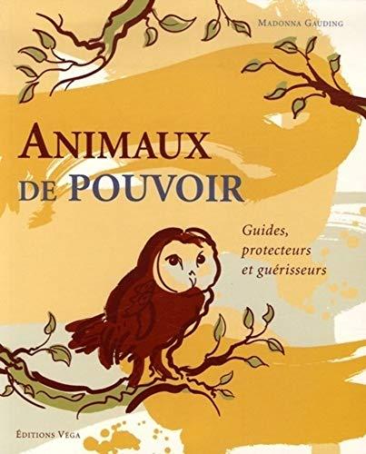 ANIMAUX DE POUVOIR (LES): GAUDING MADONNA