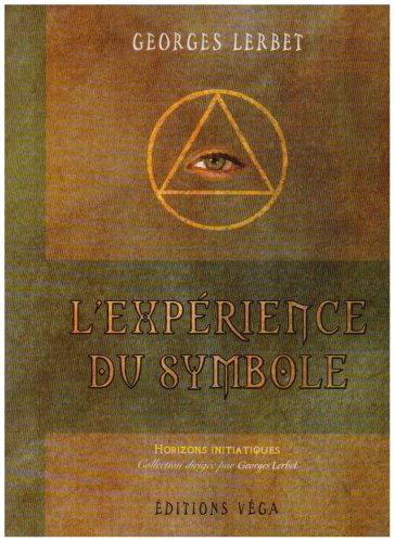 L'Expérience du symbole: Georges Lerbet