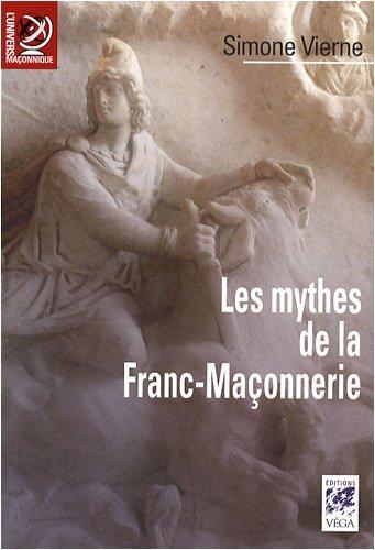 9782858295418: Les Mythes de la Franc-Maçonnerie (French Edition)
