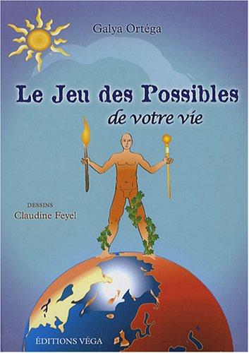 9782858295555: Le jeu des possibles de votre vie (1Jeu) (French Edition)