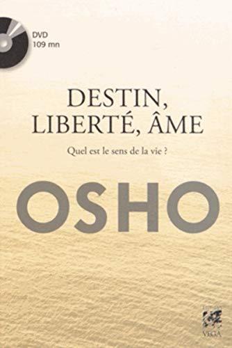 DESTIN LIBERTE AME + DVD: OSHO