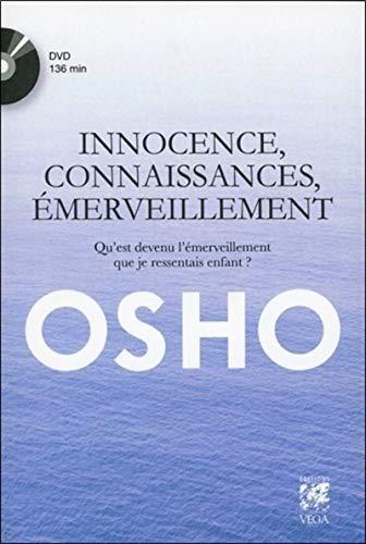 INNOCENCE CONNAISSANCES EMERVEILLEMENT+D: OSHO