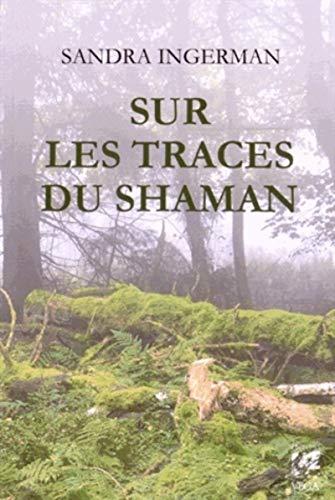SUR LES TRACES DU SHAMAN: INGERMAN SANDRA