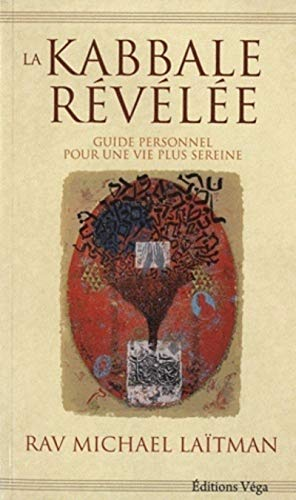 KABBALE REVELEE -LA-: LAITMAN RAV MICHAEL