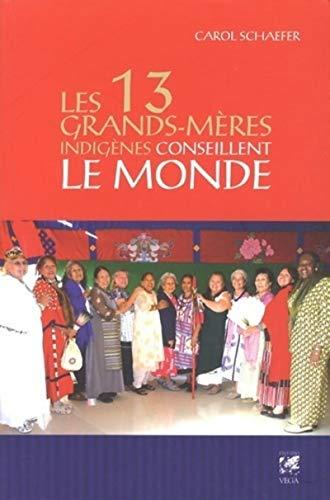 9782858297245: les 13 grands-mères conseillent le monde