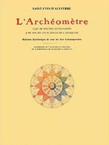 9782858297320: L'Archéomètre : Clef de toutes les religions & de toutes les sciences de l'Antiquité
