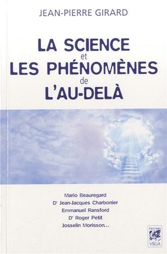 SCIENCE ET LES PHENOMENES DE L AU DELA: GIRARD JEAN PIERRE