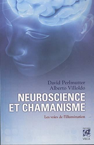 9782858297603: Neuroscience et chamanisme : Les voies de l'illumination