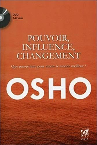 POUVOIR INFLUENCE ET CHANGEMENT + DVD: OSHO