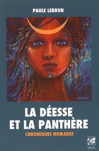 DEESSE ET LA PANTHERE -LA-: LEBRUN PAULE