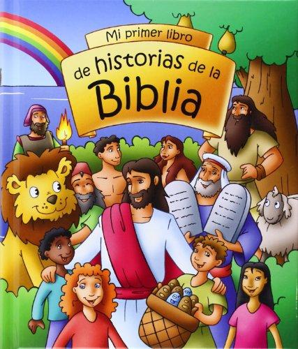 Mi primer libro de historias de la Biblia: VV.AA.