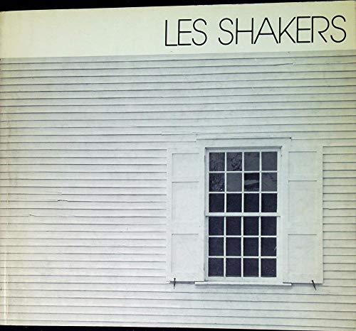 9782858500031: Les Shakers: Vie communautaire et design avant Marx et le Bauhaus : [exposition] : Centre de création industrielle, Centre Georges-Pompidou, 14 ... de création industrielle) (French Edition)