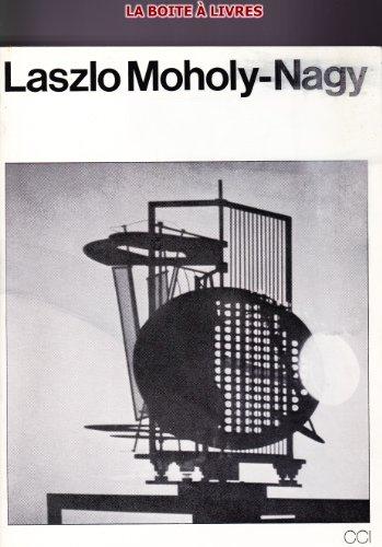 Laszlo Moholy-Nagy : Paris, Musée des arts décoratifs, 18 novembre 1976-31 janvier ...