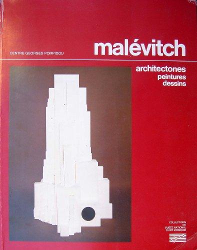 9782858500420: Malevitch - Architectones, Peintures et Dessins - avec en appendice les Oeuvres de Soui�tine
