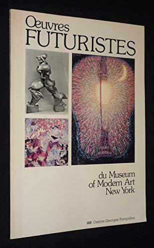 Oeuvres Futuristes du Museum of Modern Art, New York: [exposition], Musee national d'art ...