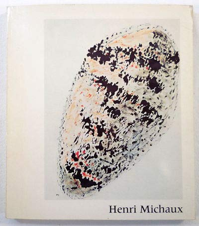 9782858500567: Henri Michaux: [exposition], Centre Georges Pompidou, Musée national d'art moderne, 15 mars-14 juin 1978 (French Edition)