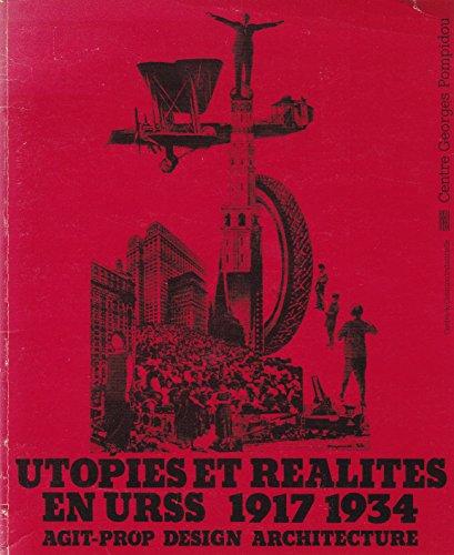 Utopies et Realites en URSS, 1917-1934: Agit-prop,: Jean-Michel Palmier, Milovan