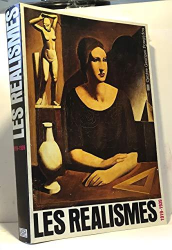 9782858500734: Les Réalismes, 1919-1939: [exposition], Centre Georges Pompidou, 17 décembre 1980-20 avril 1981, Staatliche Kunsthalle Berlin, 10 mai-30 juin 1981 (French Edition)