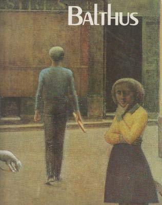 Balthus: Centre Georges Pompidou, Musee national dart moderne, Paris, 5 novembre 1983-23 janvier ...