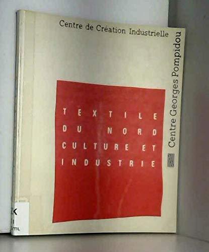 9782858502189: Textile du Nord: Culture et industrie (French Edition)