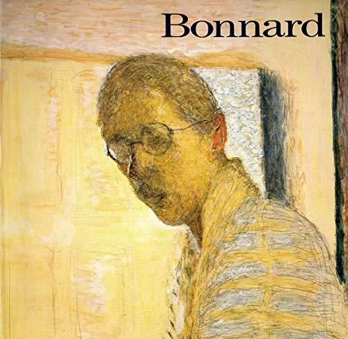 Bonnard: Centre Georges Pompidou, Muse?e national d'art moderne, 23 fe?vrier-21 mai 1984 : The...