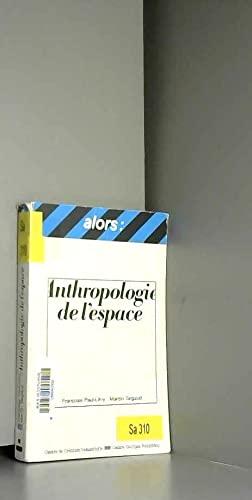 9782858502486: Anthropologie de l'espace (Alors)
