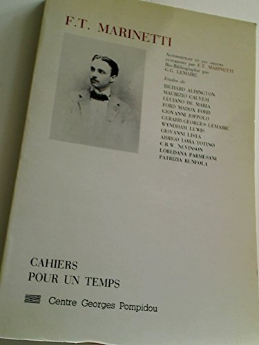 F.T. Marinetti (Pour un temps) (French Edition): Marinetti, F T]