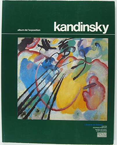 Kandinsky: Album de l'exposition : grande galerie,: Kandinsky, Wassily