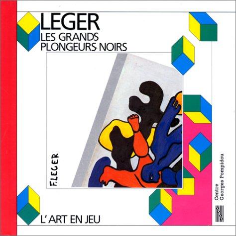 Les Grand Plongeurs Noirs: Fernand Leger: L'Art En Jeu (2858503141) by Atelier des enfants; Centre Georges Pompidou; Fernand Leger; Musee National D'Art Moderne (France); Sophie Curtil