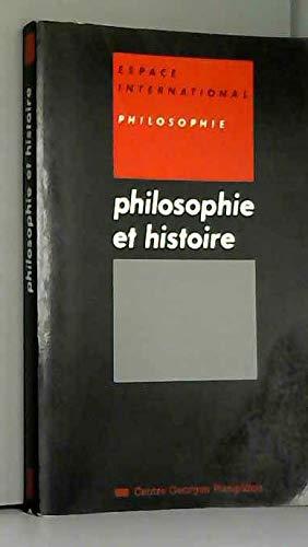 9782858504220: Philosophie et histoire (Espace international) (French Edition)