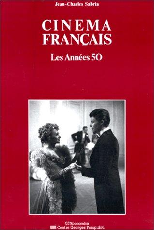 9782858504251: Cinéma français : les années 50