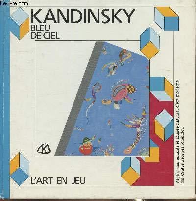Sky Blue, Vassily Kandinsky (Art Play Book): Max-Henri De Larminat