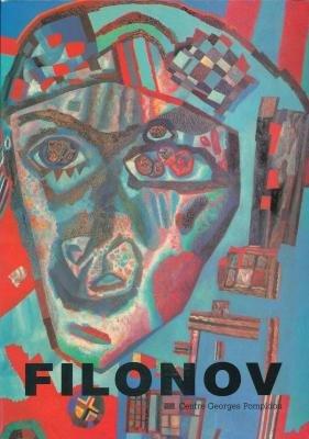 9782858505319: Filonov: [organisé en collaboration avec le Musée russe de Léningrad] (French Edition)