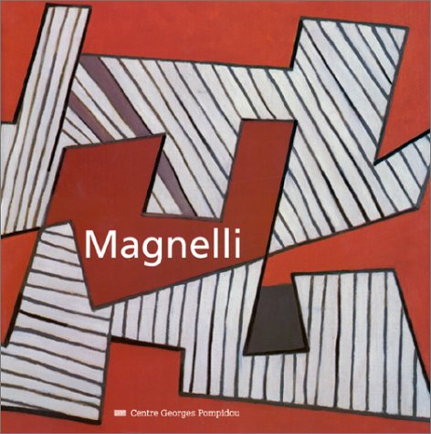 9782858505395: Magnelli: Musee national d'art moderne, Centre Georges Pompidou ([Classiques du XXe siecle]) (French Edition)