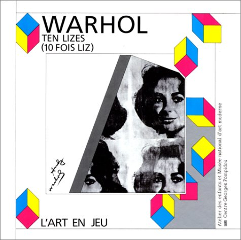 Andy Warhol : Ten Lizes: Guérin-Fermigier, Franette, Nicolas,