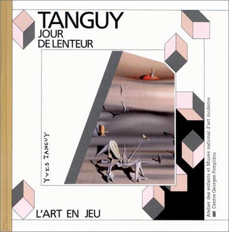 Tanguy Yves - L'art En Jeu. Jour: Max-Henri de Larminat,