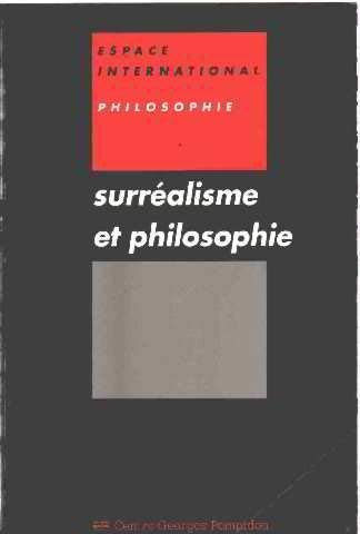 9782858506439: Surréalisme et philosophie (Espace international) (French Edition)
