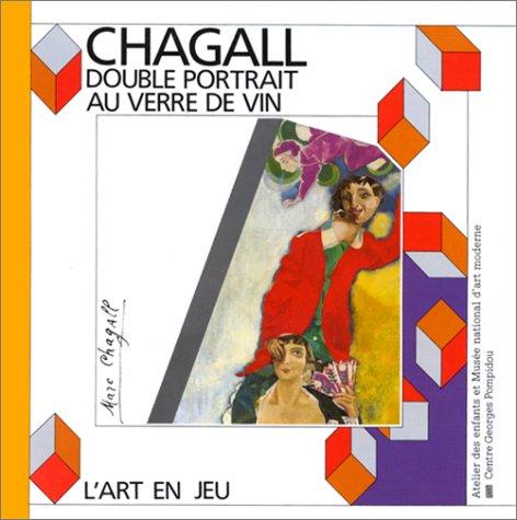 Marc Chagall, Double portrait au verre de: Max Henri de