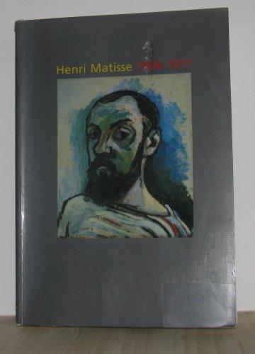 Henri Matisse 1904 -1917: Dominique Fourcade; Isabelle