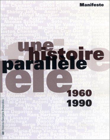Manifeste : une histoire parallèle, 1960-1990: Musée national d'art