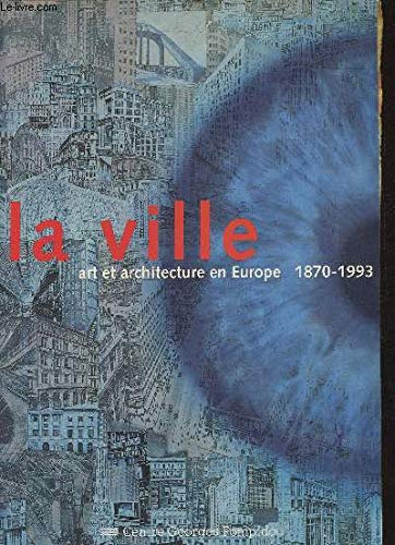 La ville, art et architecture en Europe,