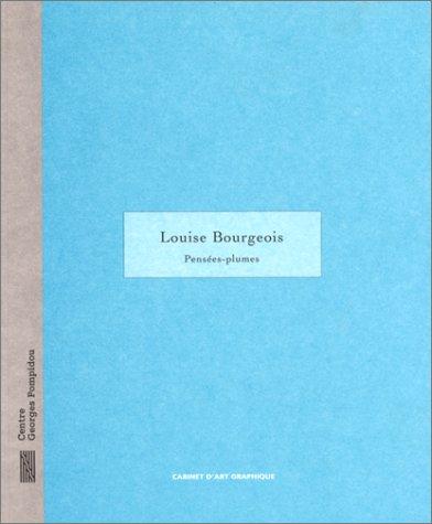 Louise Bourgeois: Pensés-plumes : Cabinet d'art graphique, 1er février-10 avril 1995 (CARNETS DE DESSIN CNAC) (French Edition) (9782858508020) by Bourgeois, Louise