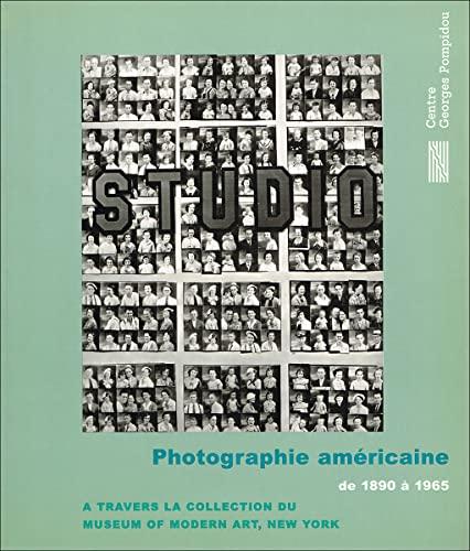 9782858508204: Photographie américaine : de 1890 à 1965