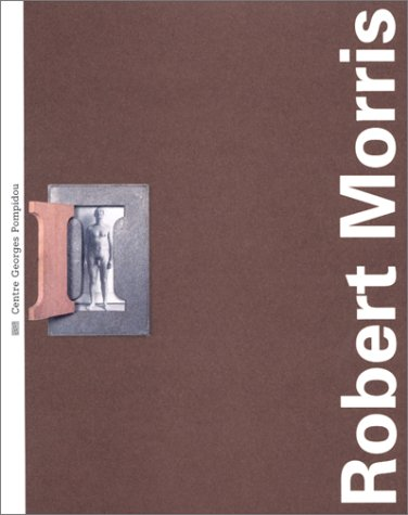Robert Morris (Contemporains monographies) (French Edition): Morris, Robert