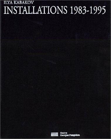Ilya Kabakov (French Edition) (2858508267) by Il′i͡a︡ Iosifovich Kabakov