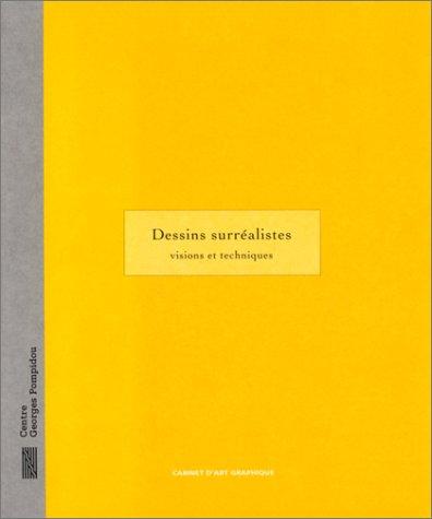 Dessins surréalistes: Visions et techniques (2858508364) by Centre Georges Pompidou