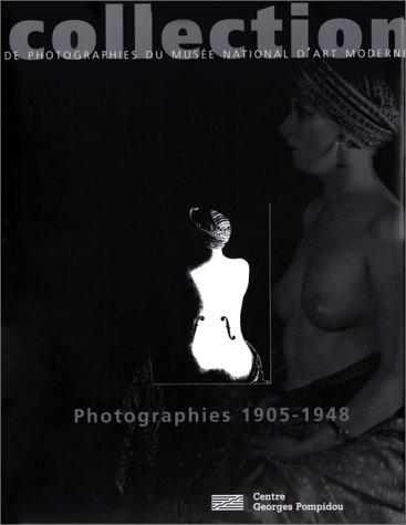 9782858508990: Collection de photographies du Musée national d'art moderne, 1905-1948 (French Edition)